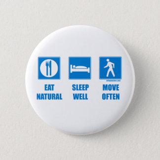 Eat healthy, sleep well, move often button