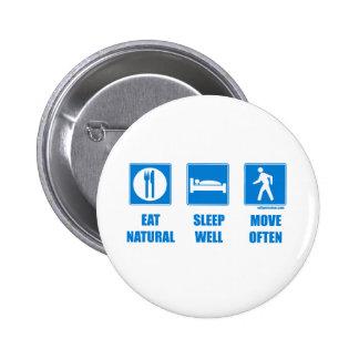 Eat healthy sleep well move often pinback button