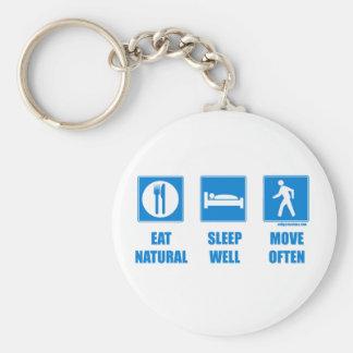 Eat healthy, sleep well, move often keychain