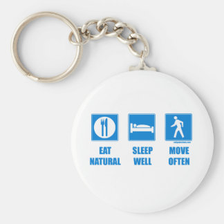 Eat healthy, sleep well, move often keychain