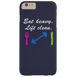 Eat heavy. Lift clean. Barely There iPhone 6 Plus Case