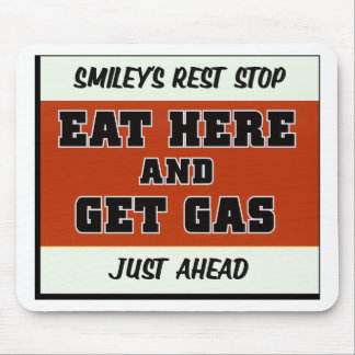 Eat Here and Get Gas Mouse Pad