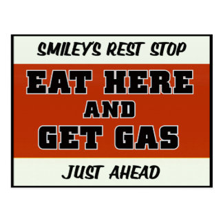 Eat here and Get Gas Postcards