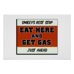 Eat Here and Get Gas Posters