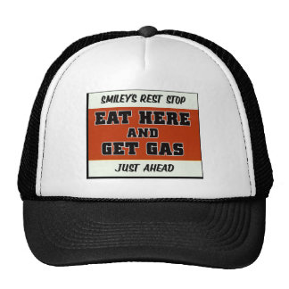 Eat Here and Get Gas Trucker Hat