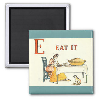 Eat it 2 inch square magnet
