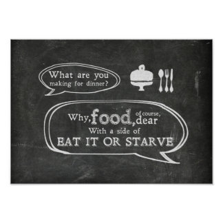 Eat it or starve poster