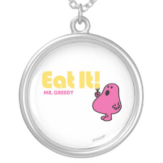 Eat It With Mr. Greedy Round Pendant Necklace