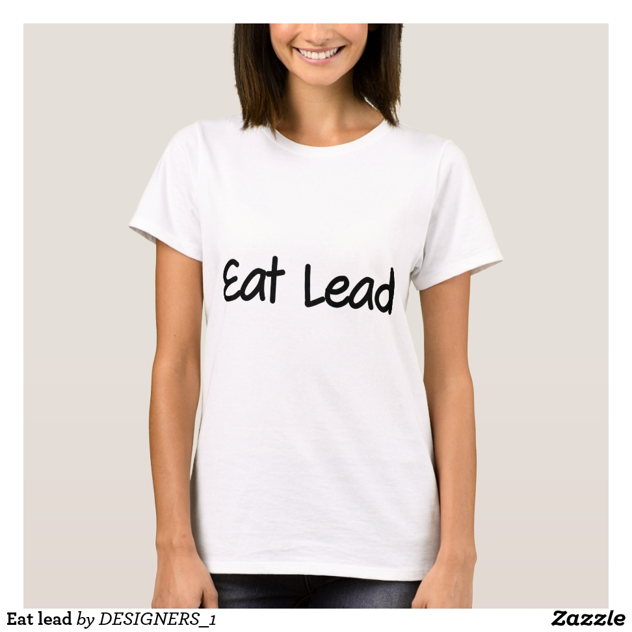 Eat lead T-Shirt - Best Selling Long-Sleeve Street Fashion Shirt Designs