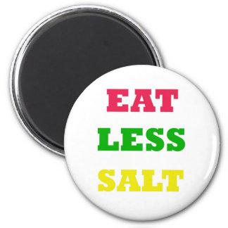 EAT LESS SALT 2 INCH ROUND MAGNET