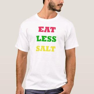 EAT LESS SALT T-Shirt