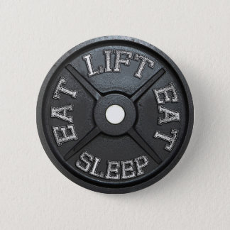 Eat, Lift, Sleep - Barbell Plate Pinback Button
