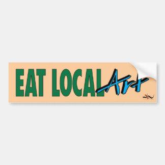Eat Local ... Art Bumper Sticker