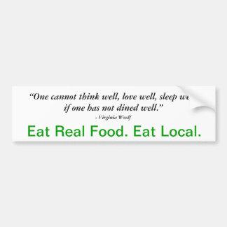 Eat local bumper sticker w/ Virginia Woolf quote