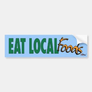 Eat Local ... Foods Bumper Sticker