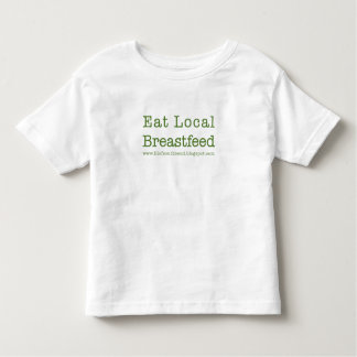 Eat Local Toddlers T Shirt