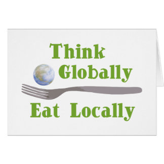 Eat Locally Greeting Card