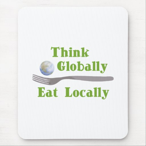 Eat Locally Mouse Pad
