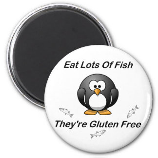 Eat Lots Of Fish, They're Gluten Free 2 Inch Round Magnet