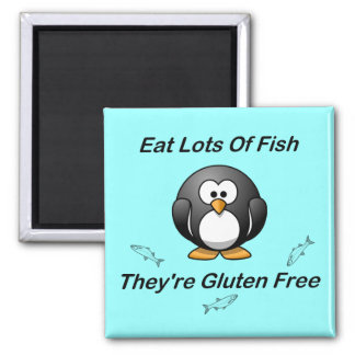Eat Lots Of Fish, They're Gluten Free 2 Inch Square Magnet