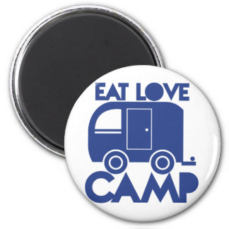 EAT LOVE CAMP 2 INCH ROUND MAGNET
