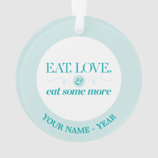 Eat, Love & Eat Some More