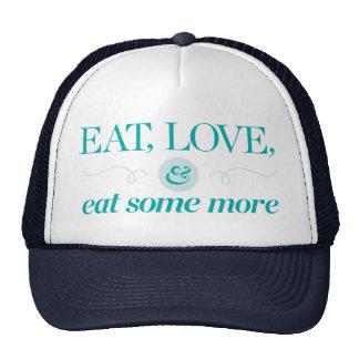 Eat, Love & Eat Some More Trucker Hat