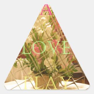 Eat Love Play Flowers for all beautiful seasonal o Triangle Sticker