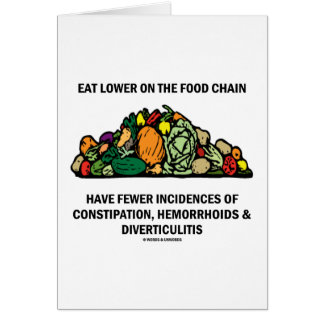 Eat Lower On The Food Chain (Vegetables) Greeting Cards