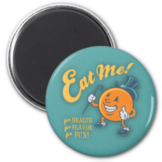 Eat Me! 2 Inch Round Magnet