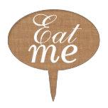 """Eat Me"" cake pick"