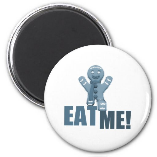 EAT ME! Gingerbread Man - Blue Refrigerator Magnet