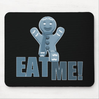 EAT ME! Gingerbread Man - Blue Mouse Pad