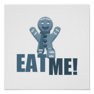 EAT ME! Gingerbread Man - Blue Posters