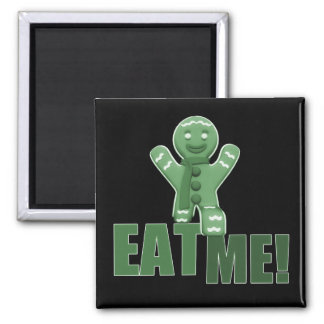 EAT ME! Gingerbread Man - Green 2 Inch Square Magnet
