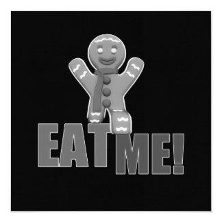 EAT ME! Gingerbread Man - Grey B&W 5.25x5.25 Square Paper Invitation Card