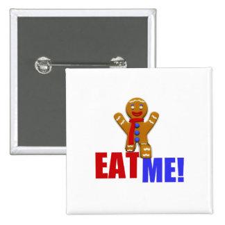 EAT ME! Gingerbread Man - Original Colors 2 Inch Square Button