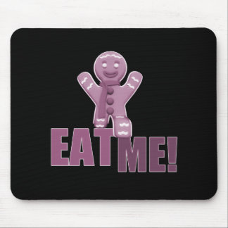 EAT ME! Gingerbread Man - Pink Mouse Pad