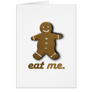 EAT ME GINGERBREAD -.png Card
