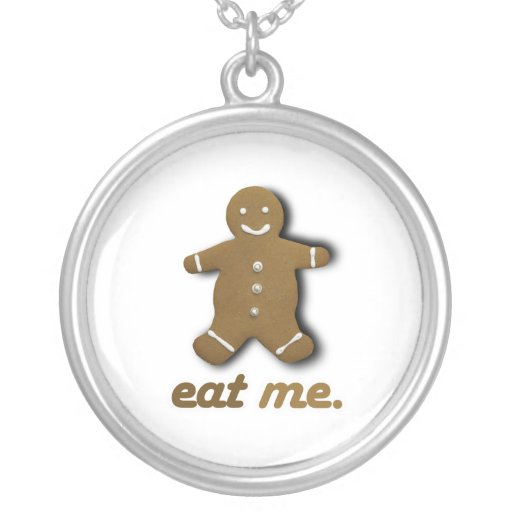 EAT ME GINGERBREAD -.png Necklaces