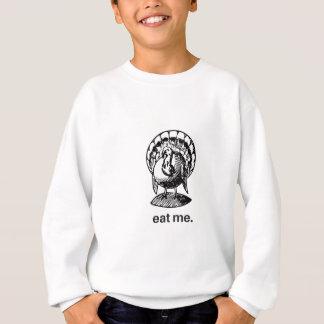 eat me. turkey sweatshirt
