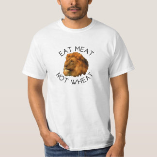 Eat Meat Not Wheat Lion, for keto lovers T-Shirt