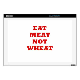 """Eat Meat Not Wheat Skin For 17"""" Laptop"""