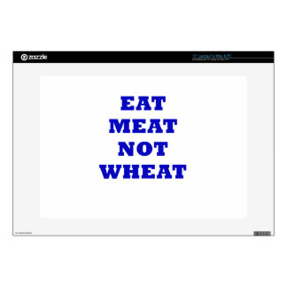 Eat Meat Not Wheat Skins For Laptops