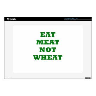 "Eat Meat Not Wheat 15"" Laptop Skins"