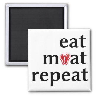 Eat meat repeat funny carnivore magnet