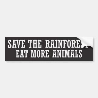 Eat more animals bumper sticker