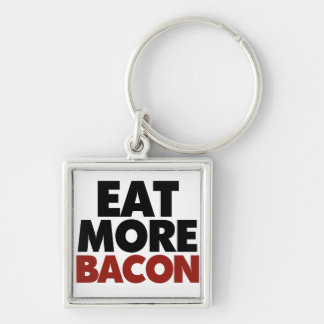 Eat More Bacon Silver-Colored Square Keychain