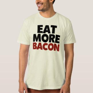 Eat More Bacon Tee Shirt