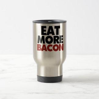 Eat More Bacon Travel Mug